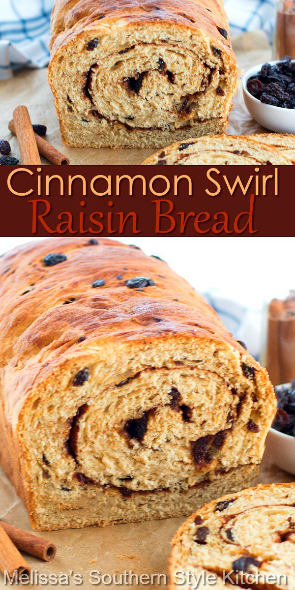 This home-baked Cinnamon Swirl Raisin Bread will rival any store bought version packing a sweet and spicy punch of cinnamon #cinnamonswirlraisinbread #raisinbread #cinnamonbread #breadrecipes #cinnamonswirlbread #brunch #breakfast #southernfood #southernrecipes