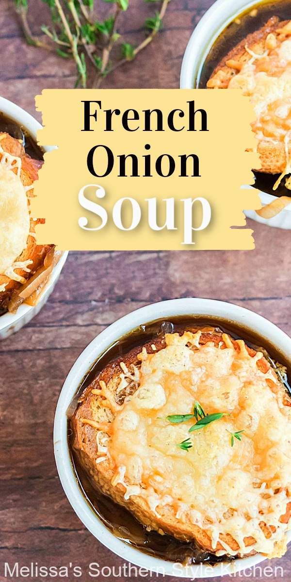This rich and tasty French Onion Soup features sweet caramelized onions balance perfectly with the buttery Gruyere cheese bread topping #frenchonionsoup #souprecipes #caramelizedonions #soup #dinnerideas #dinner #southernfood #southernrecipes #easyrecipes #recipeswithonions #onionsoup