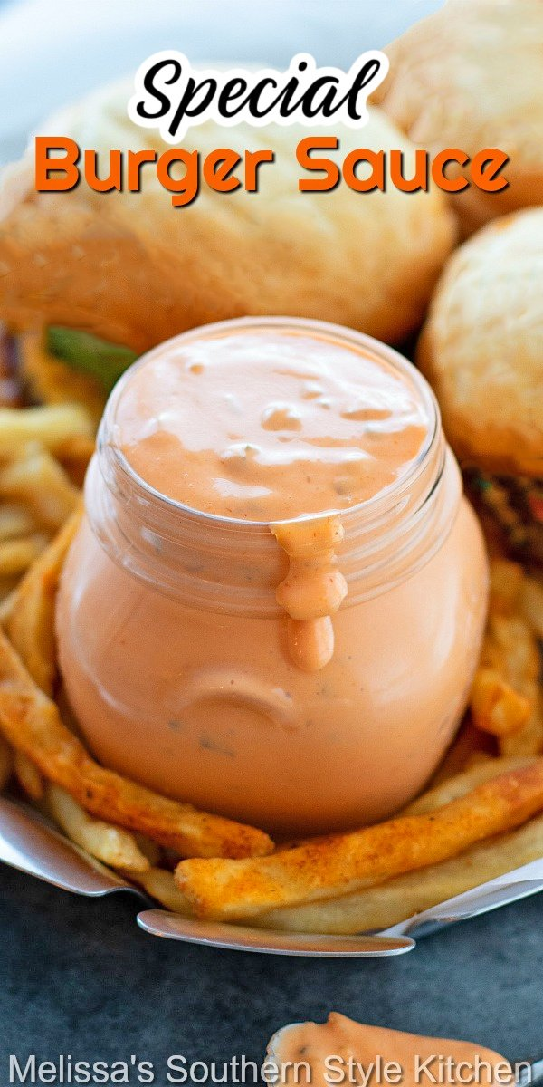 Enjoy this better-than-copycat Special Burger Sauce to elevate your next burger, chicken sandwich, or as a dip for fries and onion rings #specialburgersauce #burgers #copycatspecialsauce #copycatMcdonaldsspecialsauce #condimentrecipes #easyrecipes #dinnerideas #dinner #sauces #southernfood #southernrecipes