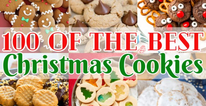 100 of the Best Christmas Cookies