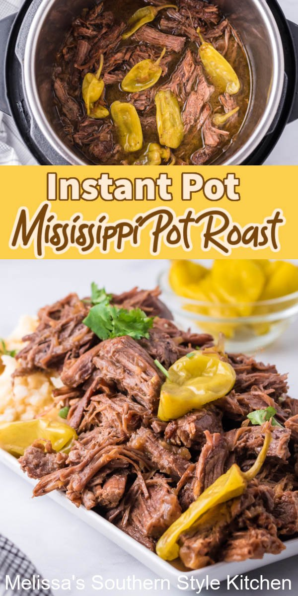 Make this melt in your mouth Instant Pot Mississippi Pot Roast in no time flat (Oven and Slow Cooker instructions included!) #instantpot #roast #sundaysupperrecipes #beef #southernrecipes #mississippipotroast #potroastrecipes #southernrecipes #easyrecipes