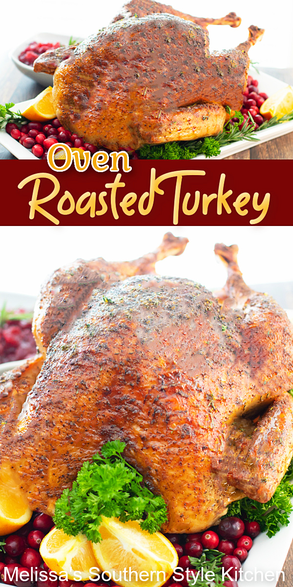 A flavorful rub and a citrus herb butter is a spectacular combination of flavor for this Oven Roasted Turkey #ovenroastedturkey #turkey #roastturkey #thanksgivingrecipes #butterbastedturkey #dinner #holidayrecipes #southernfood #southernrecipes #poultry #howtomaketurkey #christmasdinner #dinnerrecipes