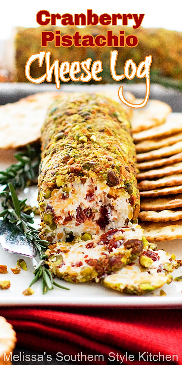 This Easy Cranberry Pistachio Cheese Log is filled with seasonal flavors and it comes together in a snap #cranberrycheeselog #cranberrypistachiocheeselog #appetizers #holidayrecipes #pistachiocheeselog #Christmasrecipes #cranberries #cheese #southernfood #southernrecipes #easyappetizerrecipes