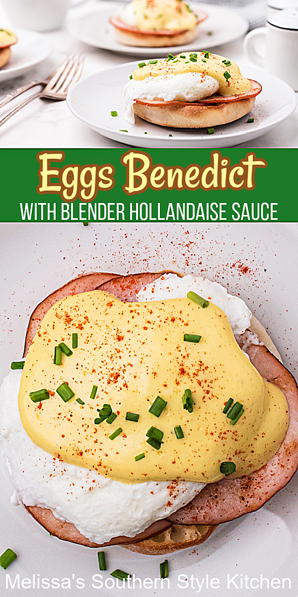 You'll turn any breakfast or brunch into something special with this Eggs Benedict with Blender Hollandaise Sauce #eggsbenedict #blenderhollandaisesauce #hollandaisesauce #holidaybrunchrecipes #poachedeggs #eggs #candadianbacon #southernrecipes #southernfood #holidayrecipes