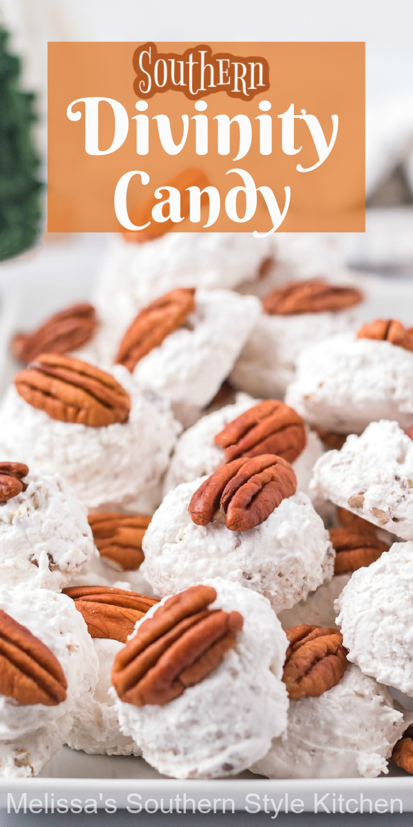 The pillowy nougat of this Southern Divinity Candy features toasted pecans making it a favorite holiday confection #divinity #divinitycandy #southerndivinity #bestdivinityrecipe #pecans #christmascandy #candyrecipes #bestrecipes #hnolidaybaking #southernrecipes #southernfood #desserts #divinityrecipe #dessertfoodrecipes