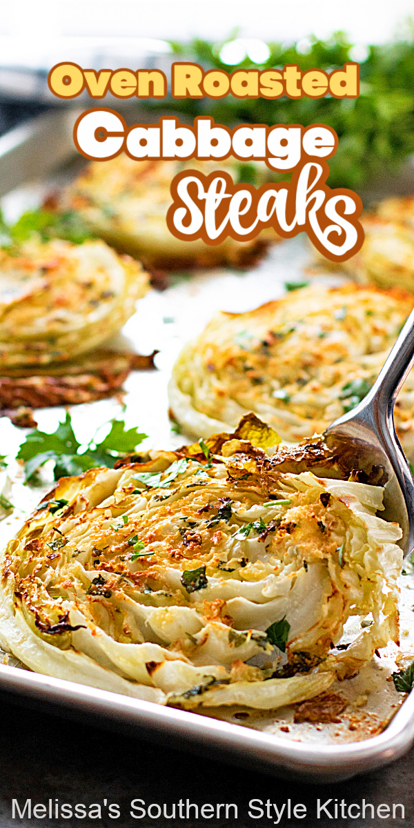 These Oven Roasted Cabbage Steaks make an inexpensive main dish or as a side dish alongside your favorite entrees #cabbagesteaks #roastedcabbage #lowcarbrecipes #cabbage #ovenroastedcabbage #roastedvegetables #sidedishrecipes #southernfood #southernrecipes