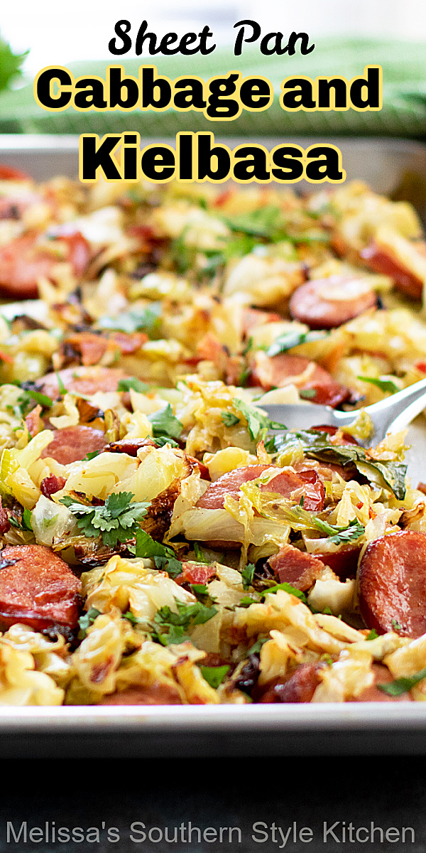 Sheet Pan Cabbage and Kielbasa can be served as a side dish or an entree for a stress free meal option on a busy day #sheetpanmeals #sheetpancabbageandkielbasa #cabbagerecipes #lowcarbrecipes #easyrecipes #southernrecipes #kielbasa #cabbage #braisedcabbage