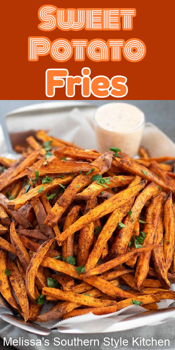 Serve these crispy oven roasted Sweet Potato Fries alongside any of your favorite entrees #sweetpotatoes #sweetpotatofries #ovenroastedsweetpotatoes #easyrecipes #southernrecipes #sidedishrecipes