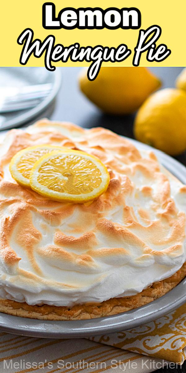 Sweet homemade Lemon Meringue Pie topped with billows of fluffy meringue makes the ultimate finish to any meal #lemonmeringuepie #lemon #lemonpie #lemonpierecipes #desserts #dessertfoodrecipes #southernrecipes #southernlemonpie #lemonmeringuepierecipe