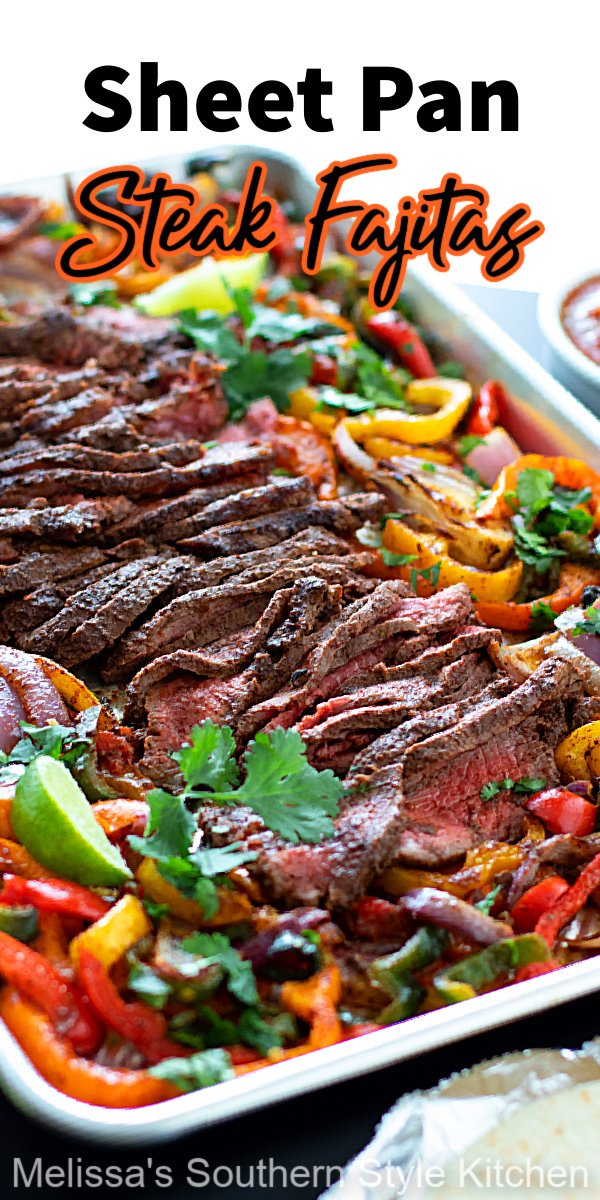 These prep-in-advance Sheet Pan Steak Fajitas feature flavorful seasonings and vibrant colors that will appeal to fajita fans of all ages #steakfajitas #sheetpanfajitas #sheetpansteaks #steakfajitarecipes #flatironsteaks #mexicanfood #southernrecipes