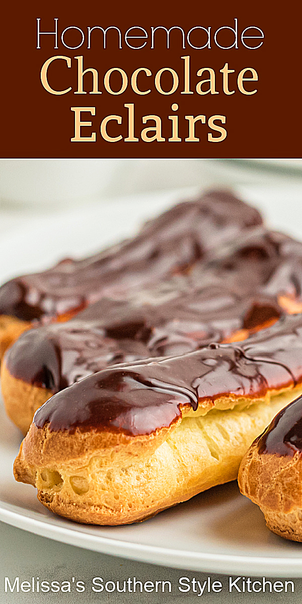 You're sure to impress your family and friends with these scrumptious Chocolate Eclairs filled with homemade pastry cream #chocolateeclairs #eclairs #eclairsrecipes #pateachoux #chouxdough #pastries #desserts #southernrecipes #chocolate