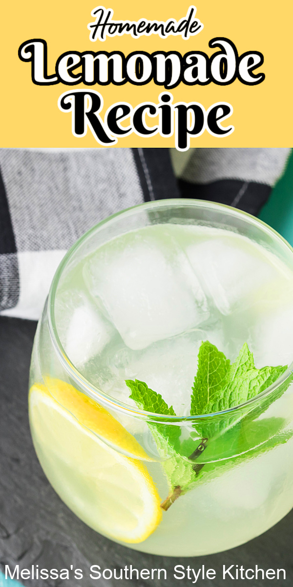 Whip-up a batch of lemonade using this Homemade Lemonade Recipe. It's a fabulous way to cool down on a sultry afternoon #lemonade #homemadelemonad #lemonaderecipe #easylemonaderecipe #southernrecipes