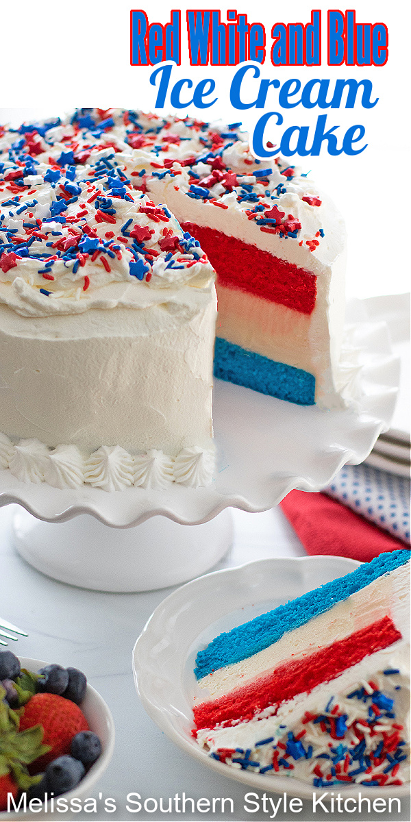 This Red White and Blue Ice Cream Cake makes the perfect sweet ending for any Patriotic celebration #redwhiteandbluecake #icecreamcakerecipes #icecream #cakes #memorialday #July4thdesserts #icecreamcake #layercakes #southerndesserts