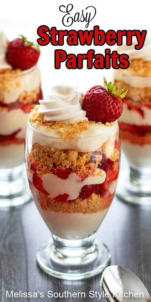 These pretty Easy Strawberry Parfaits feature layers of cheesecake, fresh macerated strawberries and buttered crumbs for texture #strawberries #strawberryparfaits #easystrawberryparfaits #parfaitrecipes #strawberrycheesecake #nobakedesserts