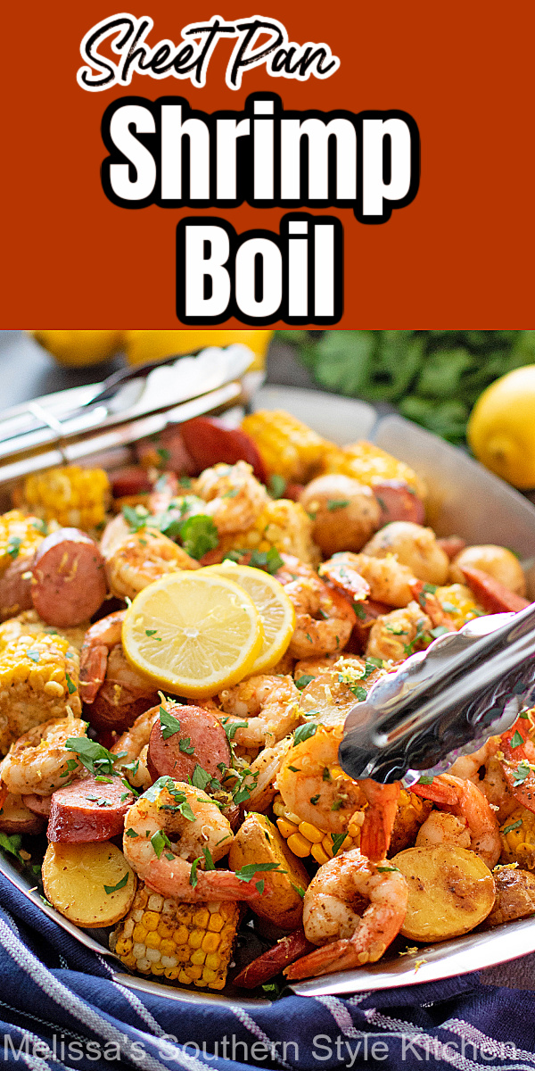Delight the seafood fans at your table with this Sheet Pan Shrimp Boil that's simple enough for any day of the week #shrimpboil #seafoodboil #sheetpanshrimpboil #sheetpanmeals #lowcountryboil #shrimprecipes #southernstyle #southernrecipes