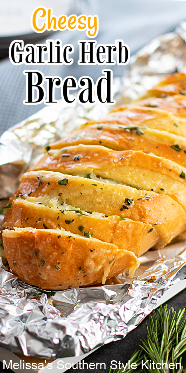 Turn one of those fluffy loaves of bread at the grocery store into this gooey Cheesy Garlic and Herb Bread made in the oven or on the grill #garlicbread #garlicherbbread #cheesybread #breadrecipes #cheesygarlicherbbread #southernstyle