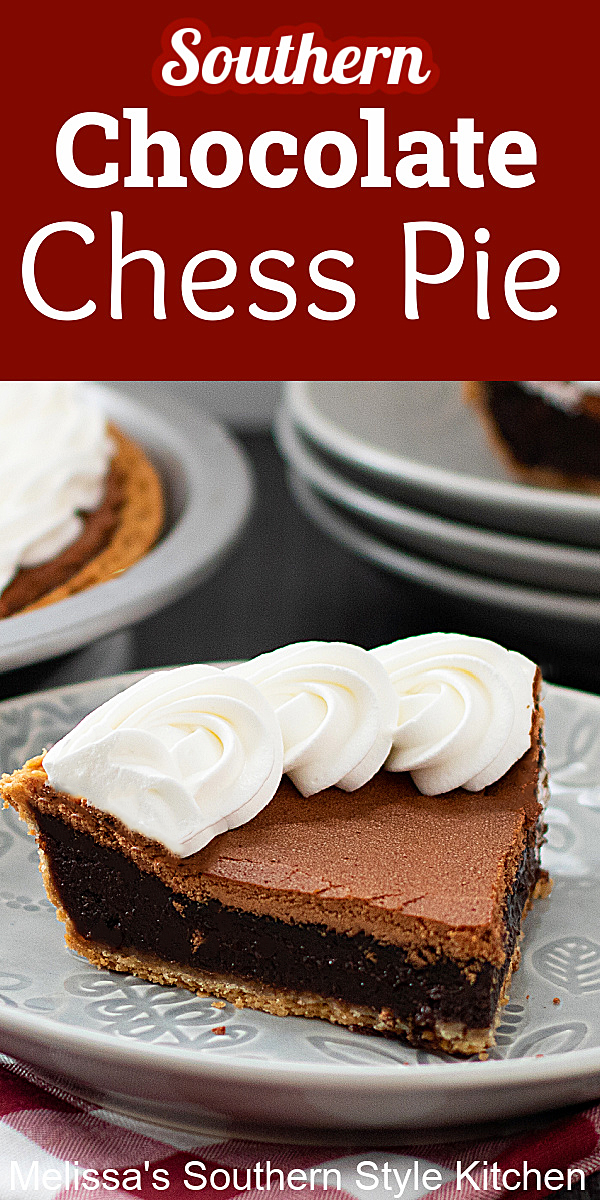 This Chocolate Chess Pie is fudgy and rich making it the perfect foundation for a scoop of whipped cream or vanilla ice cream #chesspie #chocolatechesspie #chocolatepierecipes #southernchesspie #chocolate #chocolatedesserts #easypierecipes